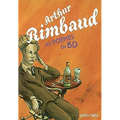 Arthur Rimbaud, les poèmes en BD