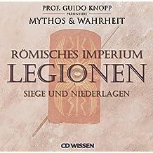 CD WISSEN Römisches Imperium - LEGIONEN - Siege und Niederlagen, 2 CDs