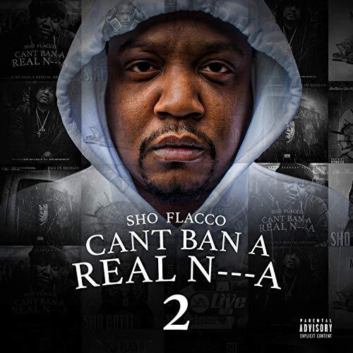 Can't Ban a Real Nigga [Explicit]