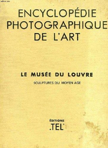 Encyclopédie photographique de l'art. the photographic encyclopedia of art. sculptures du moyen age.