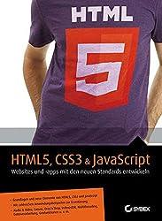 HTML5, CSS3 & JavaScript: Die neuen Funktionen verstehen und sicher anwenden