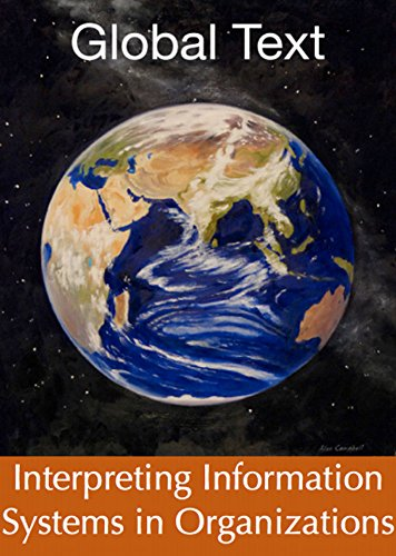 Interpreting Information Systems in Organizations (English Edition)