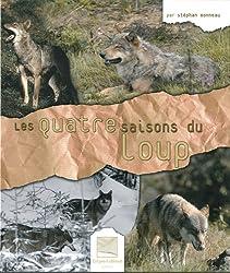 Les quatre saisons du loup