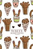 Notebook - Write something: Churros (or churro) is a traditional Spanish dessert, on a white background notebook, Daily Journal, Composition Book Journal, College Ruled Paper, 6 x 9 inches (100sheets)