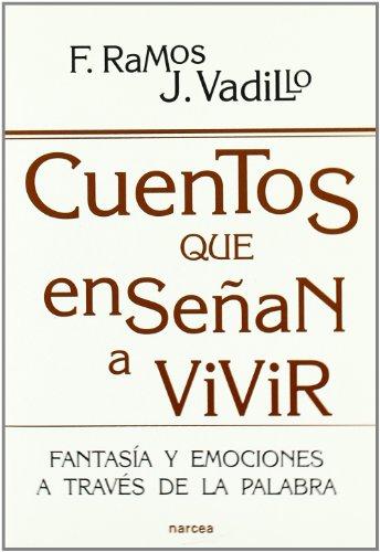 Cuentos que enseñan a vivir: Fantasía y emociones a través de la palabra (Educación Hoy) por Fátima Ramos Brieva