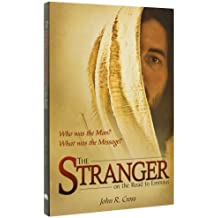 The Stranger on the Road to Emmaus by John R. Cross (2009-03-18)
