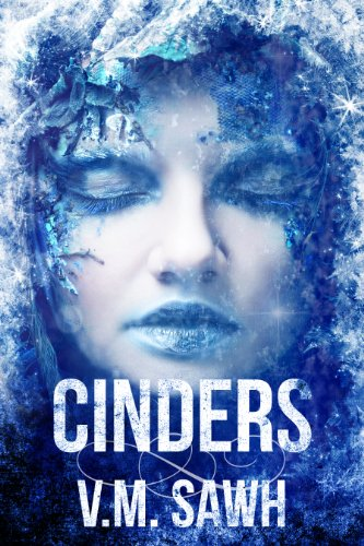 ebook: Cinders (Good Tales For Bad Dreams Book 1) (B00GW8G990)