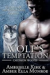 Wolf's Temptation (Caedmon Wolves Book 7)