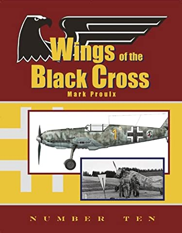 Wings of the Black Cross: Photo Album of Luftwaffe Aircraft