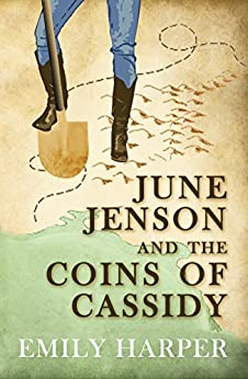 June Jenson and the Coins of Cassidy (June Jenson Series Book 2) by [Harper, Emily]