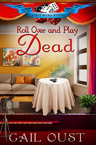 roll-over-and-play-dead-kate-mccall-mysteries-book-2-english-edition