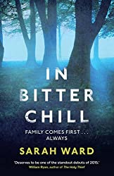 In Bitter Chill by Sarah Ward (2015-07-02)