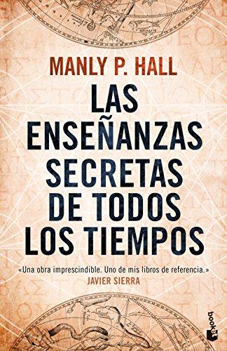 Las enseñanzas secretas de todos los tiempos (Divulgación) por Manly P. Hall
