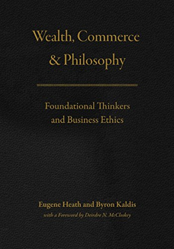 wealth-commerce-and-philosophy-foundational-thinkers-and-business-ethics