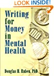 Writing for Money in Mental Health (H...