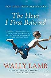 The Hour I First Believed by Wally Lamb (2009-08-04)