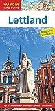GO VISTA: Reiseführer Lettland: Mit Faltkarte (Go Vista Info Guide)