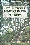 Les Energies bénéfiques des arbres de Erwann Theobald (25 janvier 1997) Broché - 25/01/1997
