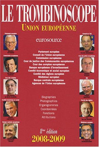 Le Trombinoscope 2008-2009 : Union europenne