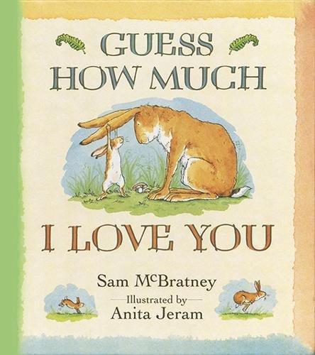 Guess How Much I Love You par Sam McBratney