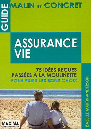 Assurance-vie : 75 idées reçues passées à la moulinette pour faire les bons choix