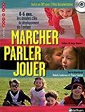 Image de Marcher, parler, jouer : 0-6 ans, Les années clés du développement de l'enfant (1DVD)