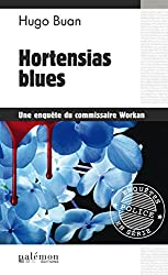 Hortensias blues: Une enquête du commissaire Workan (Enquêtes en série)