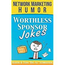 Worthless Sponsor Jokes: Network Marketing Humor