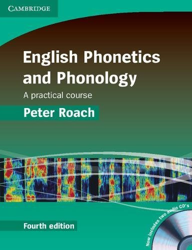English Phonetics and Phonology 4th Paperback with Audio CDs (2): A Practical Course
