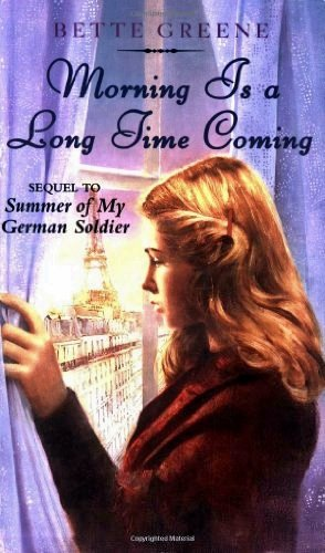 Morning Is a Long Time Coming por Bette Greene
