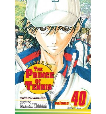 [(The Prince of Tennis: 40)] [ By (author) Takeshi Konomi ] [October, 2013] par Takeshi Konomi
