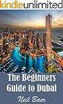The Beginners Guide to Dubai (English...