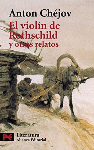 Violin de Los Rothschild y Otros Relatos (El Libro De Bolsillo) por Anton Pavlovich Chejov