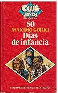 Días de infancia par Máximo Gorki