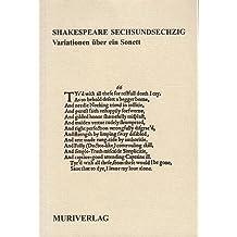 Shakespeare Sechsundsechzig. Variationen über ein Sonett