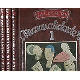 TALLER DE MANUALIDADES. 4 vols. Pan de Oro. Macramé. Cuero. Madera. Escayola. Arcilla. Hilo. Cristal...
