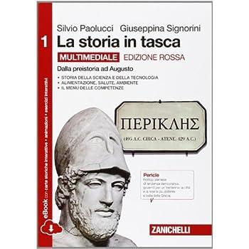 La Storia In Tasca. Ediz. Rossa. Per Le Scuole Superiori. Con E-Book. Con Espansione Online: 1