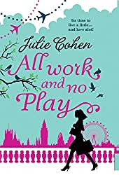All Work and No Play... (Mills & Boon M&B)