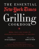 ESSENTIAL NEW YORK TIMES GRILLING COOKBOOK