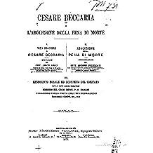 Cesare Beccaria e l'abolizione della pena de morte