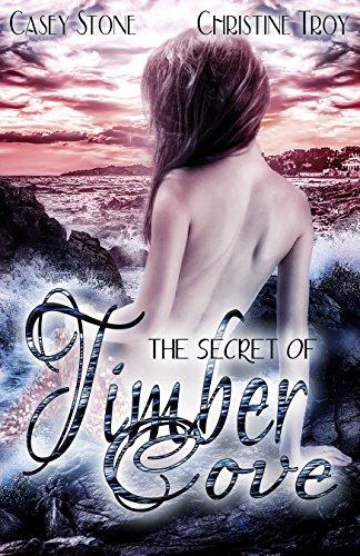 The Secret of Timber Cove (Die Secret Reihe 2) -