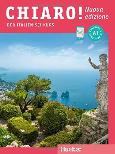 Chiaro! A1 - Nuova edizione: Der Italienischkurs / Kurs- und Arbeitsbuch mit Audios und Videos online (Chiaro! - Nuova edizione)