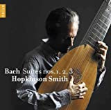 J.S. Bach: Lute Suites nos. 1, 2 & 3 by Hopkinson Smith (2013-04-13)
