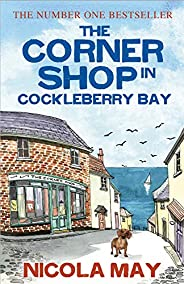 The Corner Shop in Cockleberry Bay: The kind of special book that only comes along once in a while (English Ed