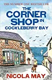 The Corner Shop in Cockleberry Bay: The kind of special book that only comes along once in a while (English Edition)
