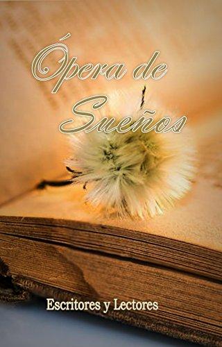 Ópera de Sueños por Carlos Caraballo