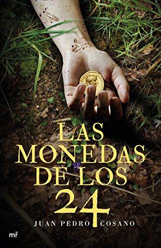 Las monedas de los 24 por Juan Pedro Cosano