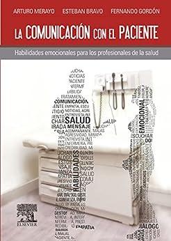 La comunicación con el paciente: Habilidades emocionales
