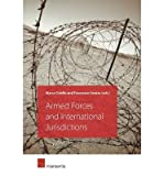 [(Armed Forces and International Jurisdictions )] [Author: Marco Odello] [Oct-2013]