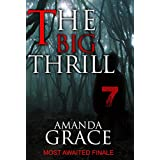 MYSTERY: THE BIG THRILL - THE FINALE: Mystery, Suspense, Thriller, Suspense Crime Thriller (ADDITIONAL BOOK INCLUDED ) (Mystery thriller Suspense Collection & fiction) (English Edition)